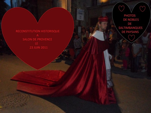 Photos f te de la reconstitution historique centerblog - Reconstitution historique salon de provence ...
